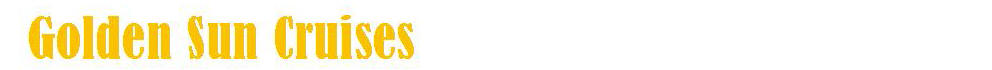 GOLDEN SUN CRUISES